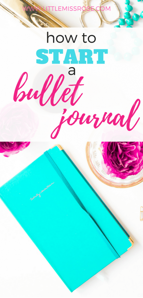 How to Start a bullet journal www.littlemissrose.com