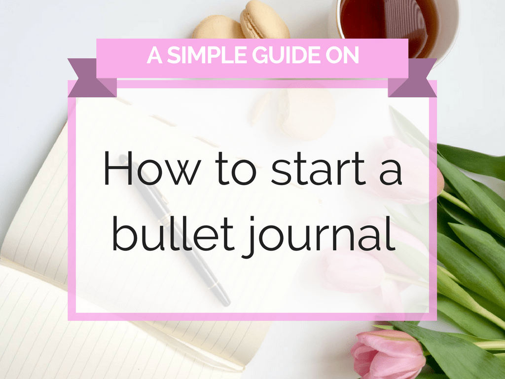 How to start a bullet journal - Rose K Journals
