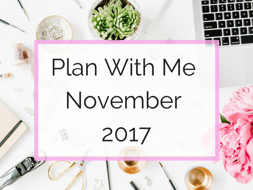 November Plan with Me Blog Pic