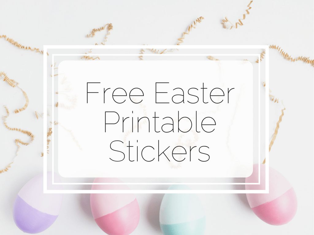 Free Easter Printable Stickers - www.littlemissrose.com