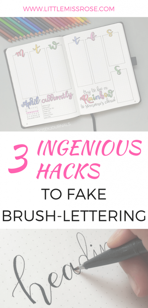 3 Ingenious Hacks to Fake Brush-Lettering Pinterest Image www.littlemissrose.com