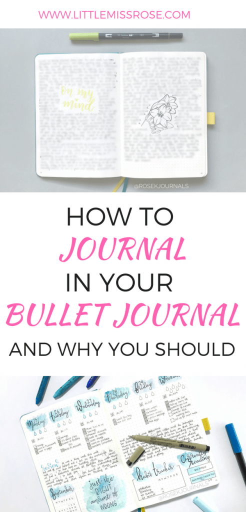 How to Journal in your Bullet Journal www.littlemissrose.com
