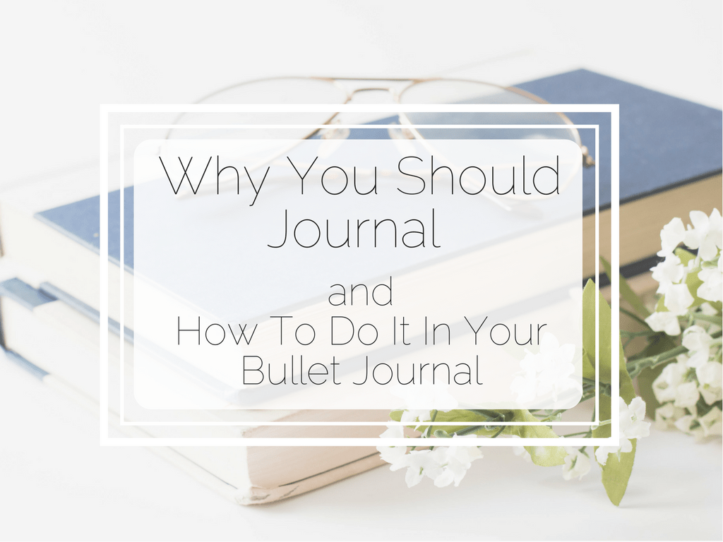 Journaling in Your Bullet Journal www.littlemissrose.com (1)