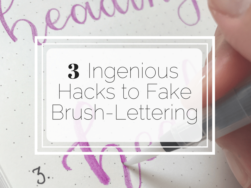 Three Ingenious Hacks to Fake Brush-Lettering