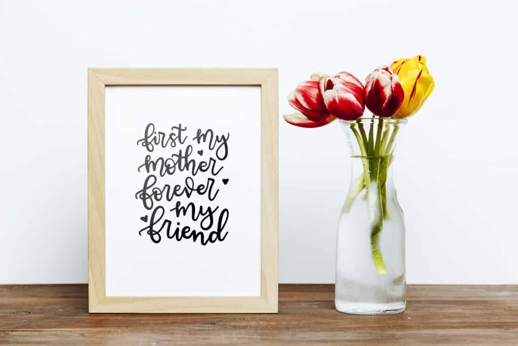 Mother's Day Print First My Mother Forever My Friend www.littlemissrose.com