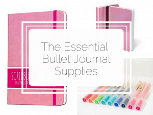 Essential Bullet Journal Supplies