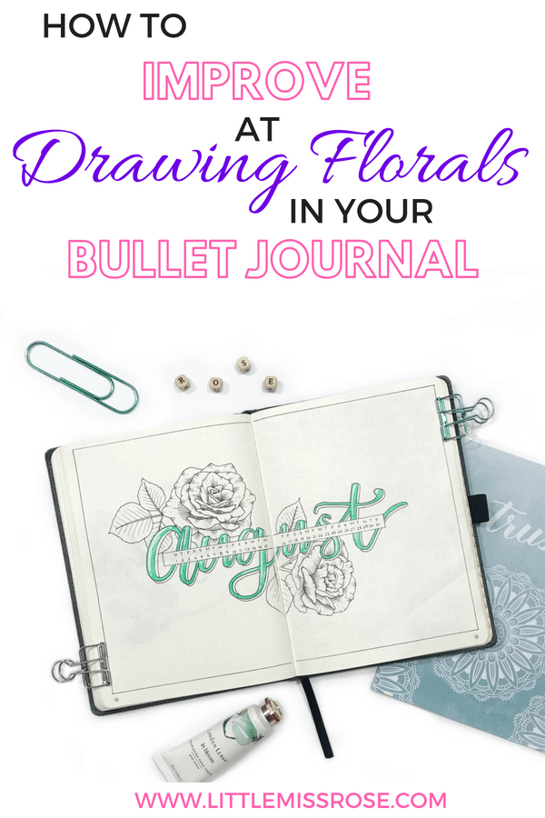 Learn how to improve at drawing florals with these 3 easy steps! Use these skills to create beautiful floral bullet journal spreads #bulletjournal #bujo #flowerdrawings #bulletjournalweeklyspread #flowerdoodles""