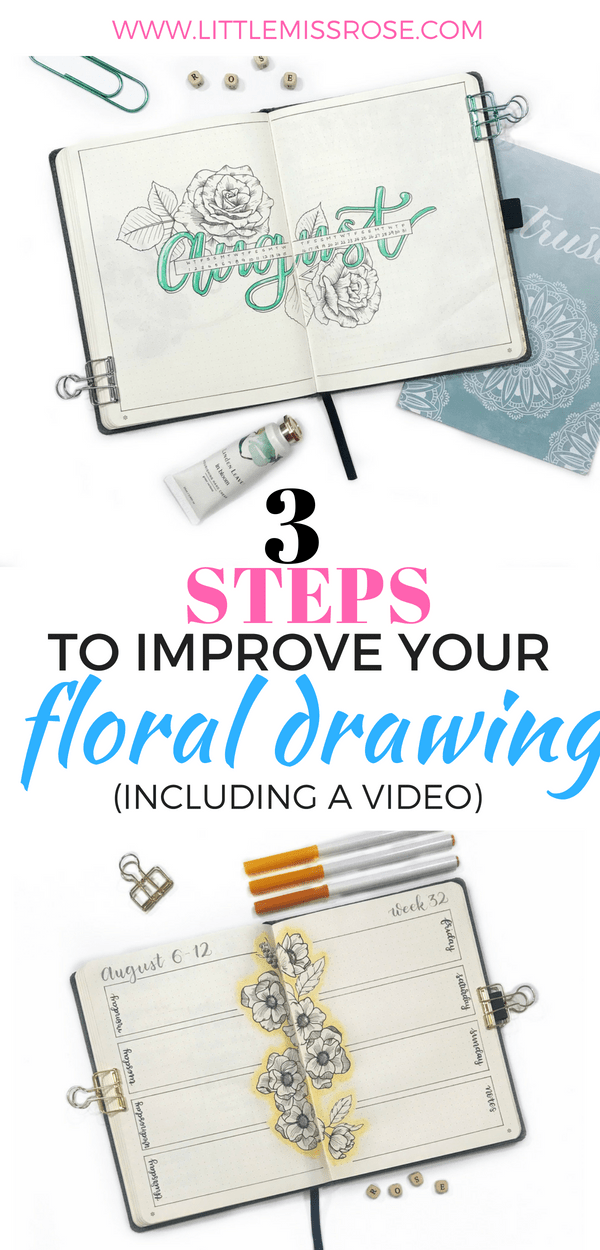 All it takes is 3 steps to improve at drawing florals. Find out how in this post, there's even a video! #bulletjournal #bujo #bulletjournalweeklyspread #Florallinedrawing #flowerdoodles