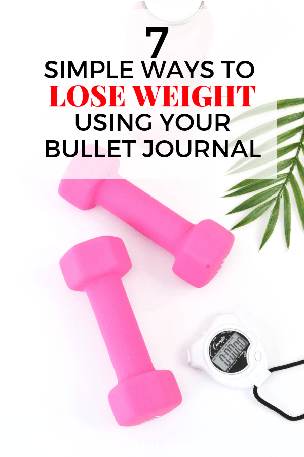 Check out these 7 simple tips and tricks to lose weight using your bullet journal! Bullet journal weight loss #bujo #bulletjournal #weightloss