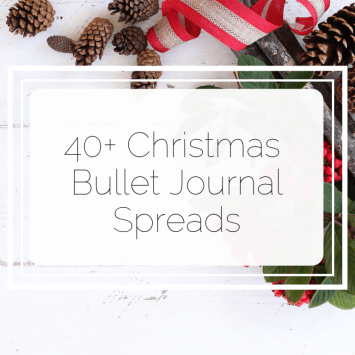 40+ Christmas Bullet Journal Ideas
