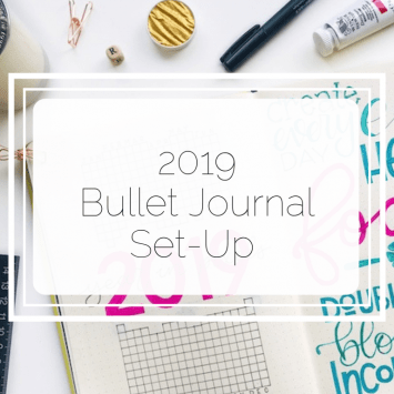 My 2019 Bullet Journal Set-up