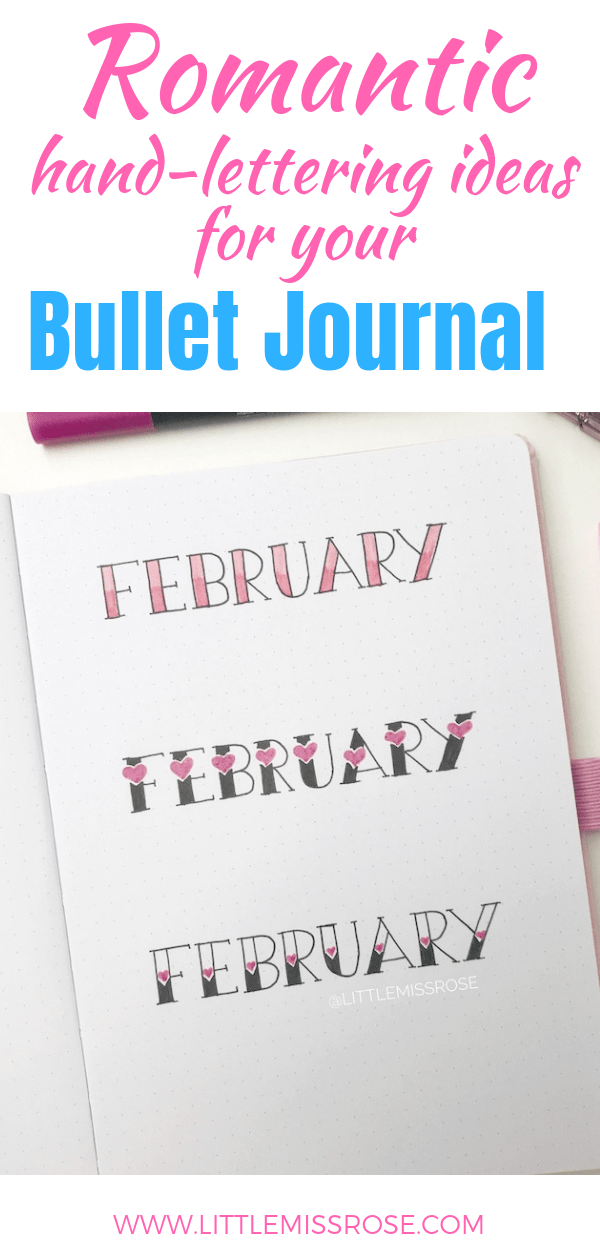 Have a look at all these beautiful and romantic heading ideas for your bullet journal. There's even a simple hand lettering tutorial to help you along.