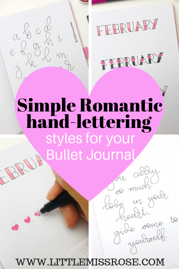 check out these stunning romantic hand-lettering ideas for your bullet journal. Follow along with the simple tutorial.