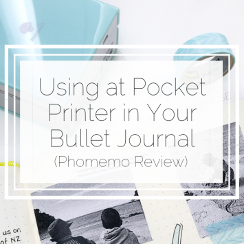 Using A Pocket Printer in Your Bullet Journal (Phomemo Review)