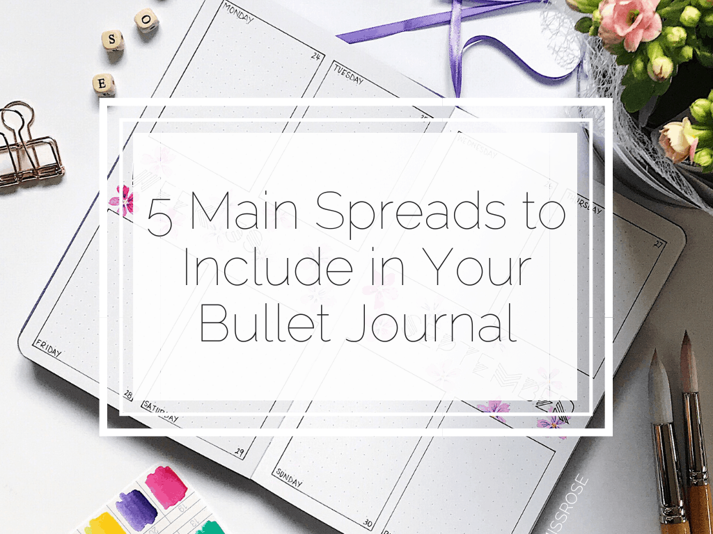 5 Main spreads to include in your bullet journal