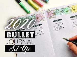 My 2020 Bullet Journal Set Up – Quick, Simple and Easy